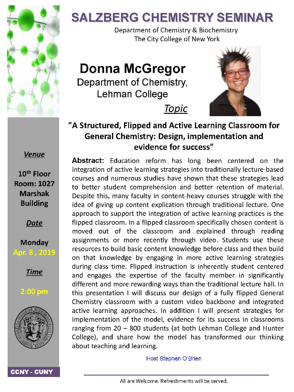 Monday April 8th - Salzberg Chemistry Seminar Series Presented by IDEALS Faculty, Donna McGregor